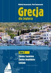 Grecja dla żeglarzy. Tom 1