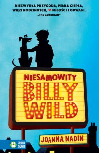 Niesamowity Billy Wild - Joanna Nadin - ebook