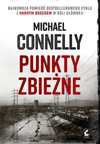 Punkty zbieżne - Michael Connelly - ebook