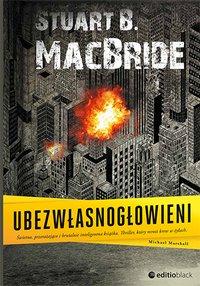 Ubezwłasnogłowieni - Stuart B. MacBride - ebook