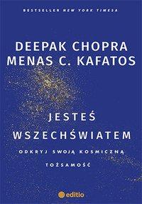 Jesteś wszechświatem. Odkryj swoją kosmiczną tożsamość - Deepak Chopra - ebook