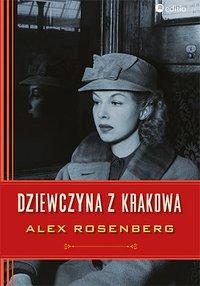 Dziewczyna z Krakowa - Alex Rosenberg - ebook