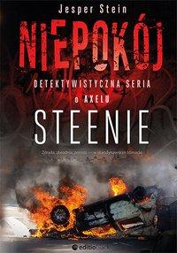 Niepokój. Detektywistyczna seria o Axelu Steenie - Jesper Stein - ebook