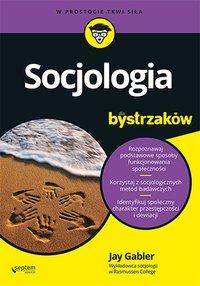 Socjologia dla bystrzaków - Jay Gabler - ebook