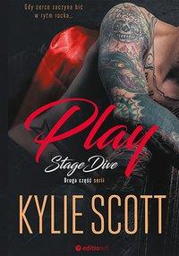 Play. Stage Dive - Kylie Scott - ebook
