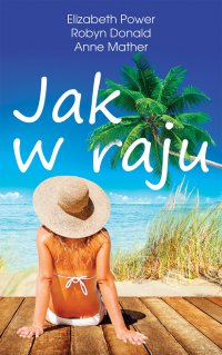Jak w raju - Elizabeth Power - ebook