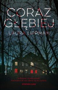 Coraz głębiej - Laura Lippman - ebook