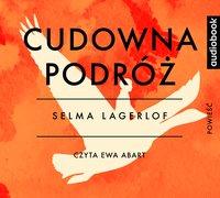 Cudowna podróż - Selma Lagerlof - audiobook