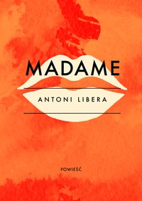 Madame -  - ebook