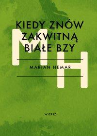 Kiedy znów zakwitną białe bzy - Marian Hemar - ebook