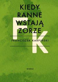 Kiedy ranne wstają zorze - Franciszek Karpiński - ebook