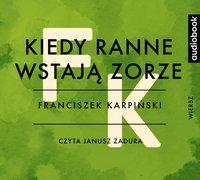 Kiedy ranne wstają zorze - Franciszek Karpiński - audiobook