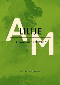 Lilije - Adam Mickiewicz - ebook