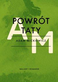 Powrót taty - Adam Mickiewicz - ebook