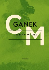 Ganek - Czesław Miłosz - ebook
