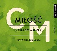 Miłość - Czesław Miłosz - audiobook