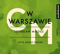 W Warszawie - Czesław Miłosz - audiobook