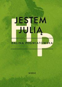 Jestem Julią - Halina Poświatowska - ebook