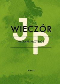 Wieczór - Julian Przyboś - ebook
