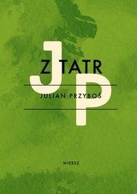 Z Tatr - Julian Przyboś - ebook