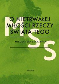 Sonet V - O nietrwałej miłości rzeczy świata tego - Mikołaj Sęp-Szarzyński - ebook