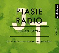 Ptasie radio - Julian Tuwim - audiobook