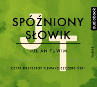 Spóźniony słowik - Julian Tuwim - audiobook