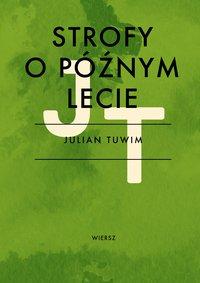 Strofy o późnym lecie - Julian Tuwim - ebook