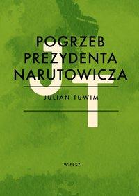 Pogrzeb prezydenta Narutowicza - Julian Tuwim - ebook