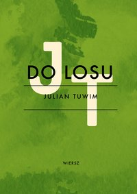 Do losu - Julian Tuwim - ebook