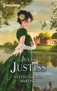 Nieproszona miłość - Julia Justiss - ebook