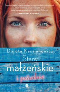 Stany małżeńskie i pośrednie - Dorota Kasjanowicz - ebook