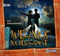Jajecznica na deszczówce - Agata Mańczyk - audiobook