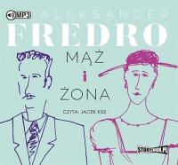 Mąż i żona - Aleksander Fredro - audiobook