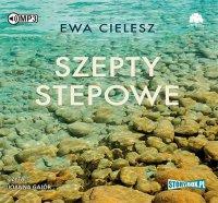 Szepty stepowe - Ewa Cielesz - audiobook