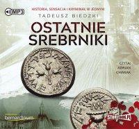 Ostatnie srebrniki - Tadeusz Biedzki - audiobook