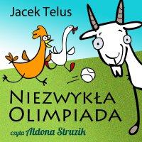 Niezwykła Olimpiada - Jacek Telus - audiobook