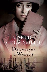Dziewczyna Z Wenecji - Martin Cruz Smith - ebook