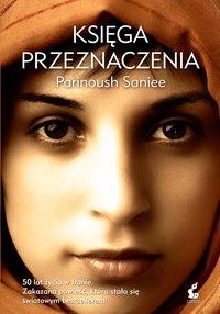 Księga przeznaczenia - Parinoush Saniee - ebook