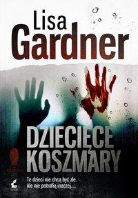 Dziecięce koszmary - Lisa Gardner - ebook