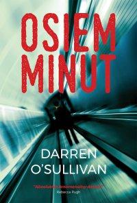 Osiem minut - Darren O'Sullivan - ebook