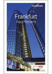 Frankfurt nad Menem. Travelbook. Wydanie 1 - Beata Pomykalska - ebook