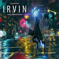 Irvin. Synteza nadprzestrzeni - Krzysztof Bonk - audiobook