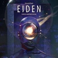 Eiden. Synteza nadprzestrzeni - Krzysztof Bonk - audiobook