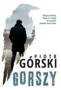 Gorszy - Piotr Górski - ebook