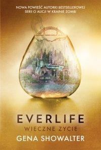 Everlife. Wieczne życie - Gena Showalter - ebook
