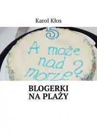 Blogerki naplaży