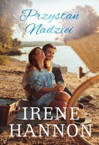 Przystań Nadziei - Irene Hannon - ebook