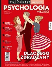 Psychologia miłości. Wysokie Obcasy. Wydanie Specjalne 6/2018 - Opracowanie zbiorowe - eprasa