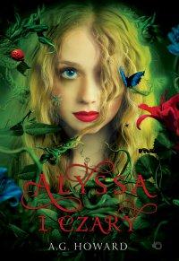 Alyssa z innej krainy. Alyssa i czary. Tom 1